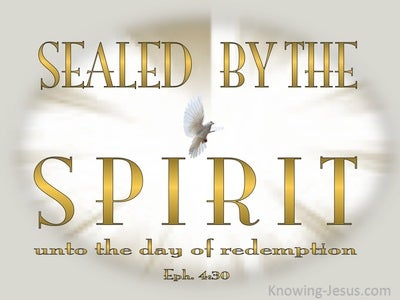 Ephesians 4:30 Sealed By The Spirit (white)